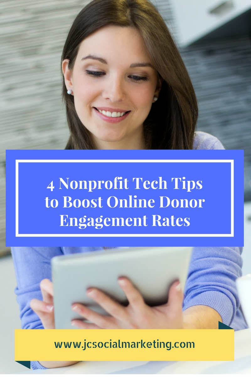 4 Nonprofit Tech Tips to Boost Online Donor Engagement Rates