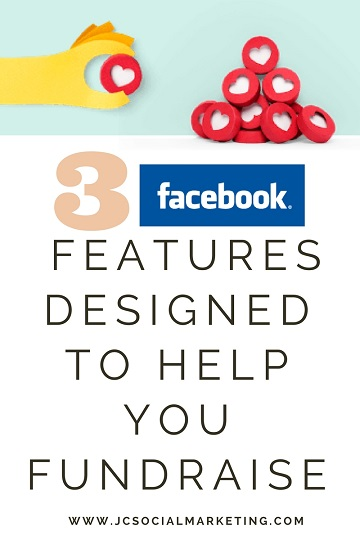 3 Facebook Features Designed to Help You Fundraise