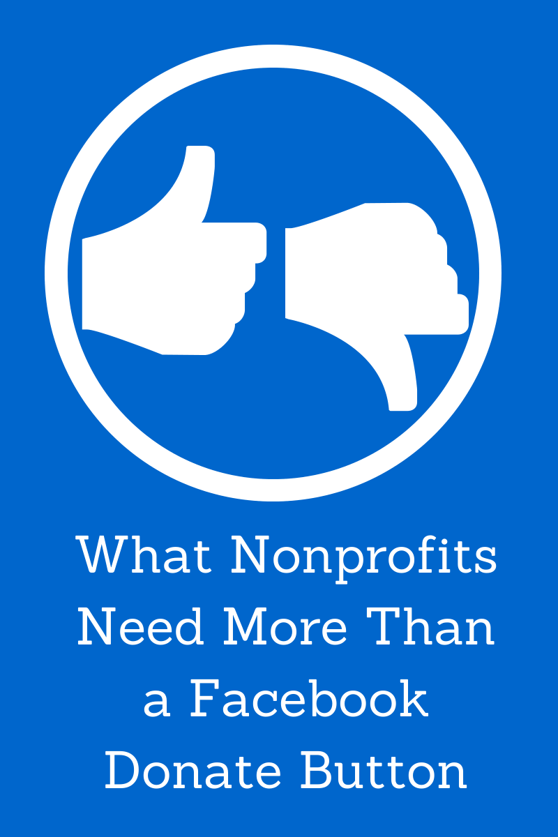 This is What Nonprofits Need More Than a Facebook Donate Button