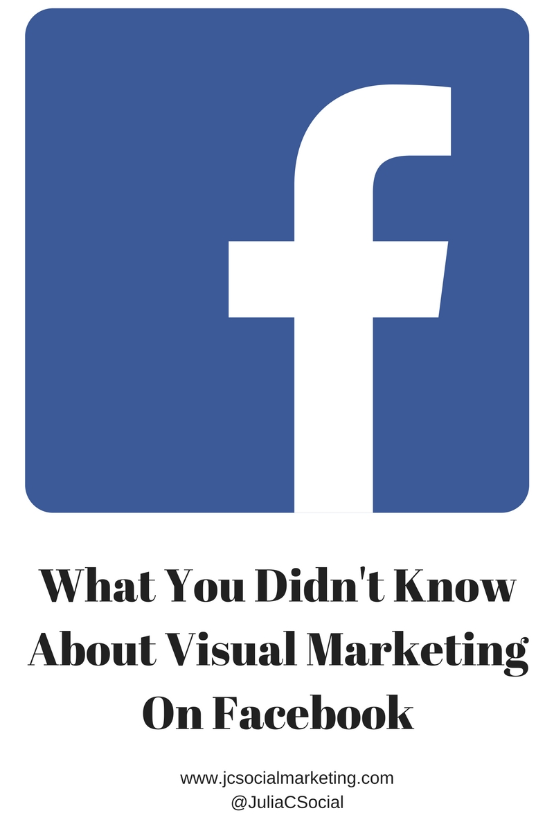 what-you-didnt-knowabout-visual-marketing-on-facebook