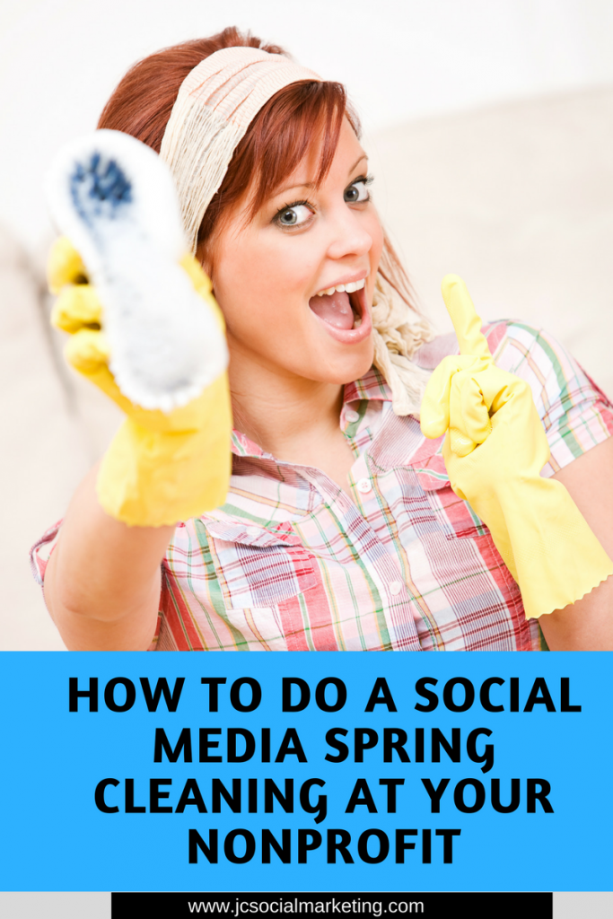 How to Do A Social Media Spring Cleaning at Your Nonprofit