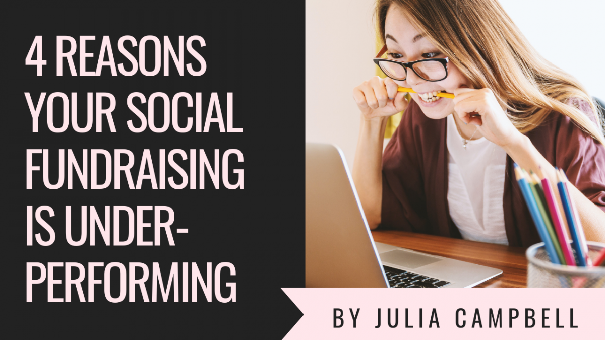 4 Reasons Your Social Fundraising is Underperforming